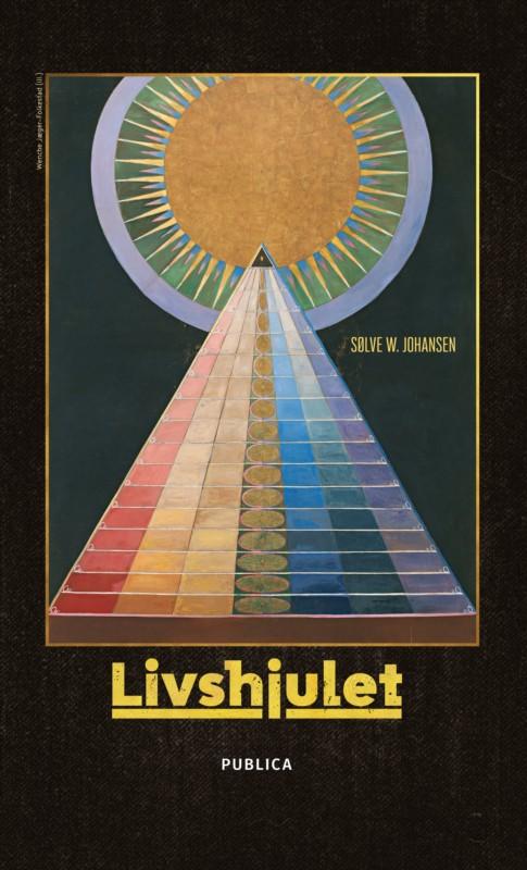 Livshjulet av  Sølve W. Johansen