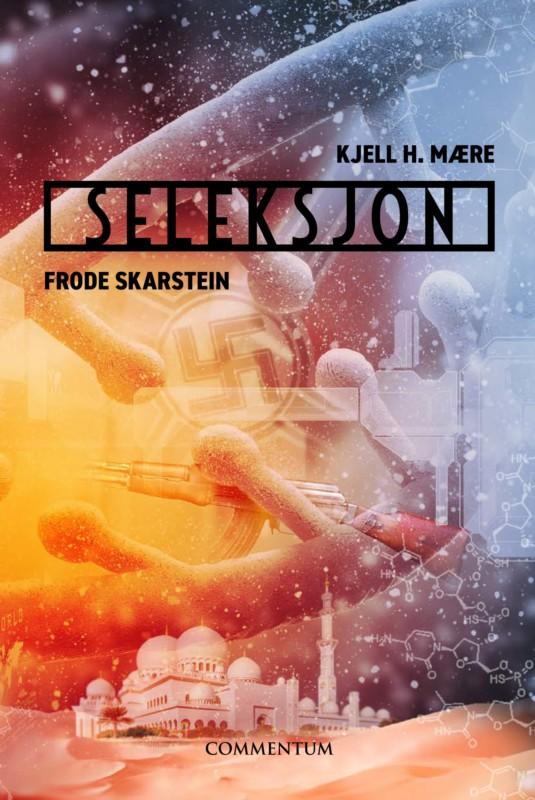 «Seleksjon» –  Mytethriller fra Commentum Forlag