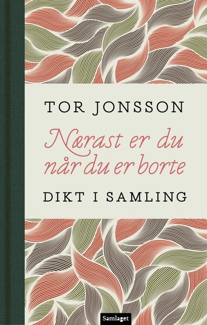 Tor Jonsson – kjærlighetsdikteren som ikke alltid nådde fram