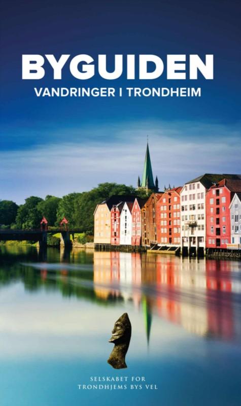 Super byguide om Trondheim
